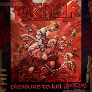 Виниловая пластинка KREATOR Pleasure To Kill Remastered